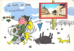 """45 -  LONGUEFUYE : CPSM Fantaisie Village (330 H ) """" La Chasse Est Bonne """" Grand Format - Loiret ( Région Centre ) - Altri Comuni"""