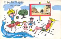 """45 -  LONGUEFUYE : CPSM Fantaisie Village (330 H ) """" Il Fait Bon Se Reposer """" Grand Format - Loiret ( Région Centre ) - Altri Comuni"""