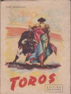 VP-GF.20-147 : TOROS PAR JOSE HENRIQUEZ. COURSES DE TAUREAUX. TAUROMACHIE. 1951. 64 PAGES. - Animaux