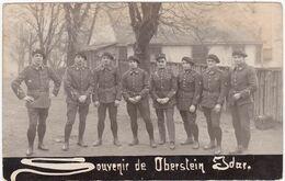 Militaria : Carte Photo : Groupe De Soldats En Pose : Souvenir De OBERSTEIN-IDAR : Régiment 28ém - War 1914-18
