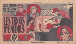 VP-GF.20-150 : MON ROMAN FILME. BANDE DESSINEE PAR JACK FORGAS. LE CHASSEUR DE GANGS. TEXTE POLSIS DESSINS LONDON - Livres, BD, Revues