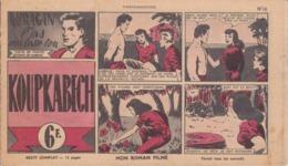 VP-GF.20-152 : MON ROMAN FILME. BANDE DESSINEE PAR JACK FORGAS. LE CHASSEUR DE GANGS. TEXTE POLSIS DESSINS LONDON - Livres, BD, Revues