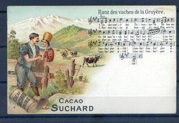 CP ANCIENNE PRECURSEUR REF220720...CACAO SUCHARD, Ranz Des Vaches De La Gruyère - Publicidad