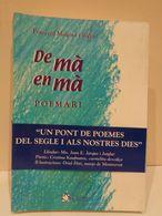 De Mà En Mà. Poemari. Francesc Malgosa Riera. Editorial Claret, 2002. 491 Pàgines. - Libri, Riviste, Fumetti