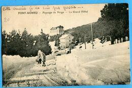 66 - Pyrénées Orientales - Font Romeu Paysage De Neige Le Grand Hotel (N1059) - Andere Gemeenten