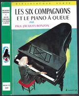 """Bibliothèque Verte N° 260 - Paul Jacques Bonzon - """"Les Six Compagnons Et Le Piano à Queue"""" - 1964 - Bibliotheque Verte"""