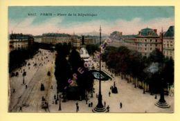 PARIS (10) Place De La République (animée) CPA (Ed: E. LE DELEY) (voir Scan Recto/verso) - Arrondissement: 10