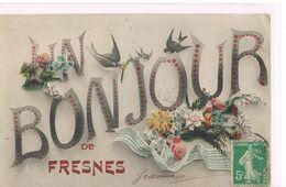 Un Bonjour De FRESNES S/r MARNE . - France