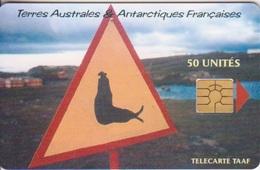 Télécarte 50U, Tirage 1500, Attention : Eléphant De Mer (panneau De Signalisation) - TAAF - Terres Australes Antarctiques Françaises
