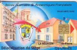 Télécarte 120U, Tirage 1000, Délocalisation Du Siège Des TAAF - TAAF - Terres Australes Antarctiques Françaises