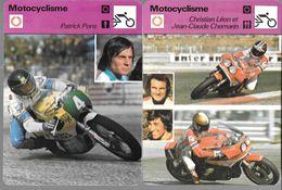GF1072 - FICHES EDITION RENCONTRE - MOTOCYCLISME - PATRICK PONS - CHRISTIAN LEON - JEAN CLAUDE CHEMARIN - Sports