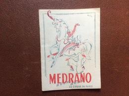 PROGRAMME CIRQUE  CIRQUE MEDRANO   Mars/Avril 1955  SAISON 1954-1955  St Raphael Quinquina - Programmi