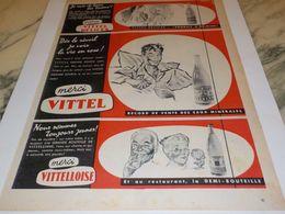 ANCIENNE PUBLICITE TOUTE LES BOOMS  EAU VITTEL 1956 - Affiches