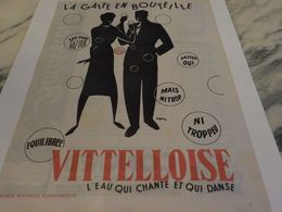 ANCIENNE PUBLICITE LA GAITE EN BOUTEILLE  LA VITTELLOISE  1954 - Affiches