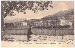 TOULON MILITARIA : CASERNE GRIGNAN - Toulon