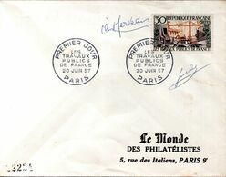 LETTRE 1ER JOUR 1957 - LES TRAVAUX PUBLICS EN FRANCE - SIGNEE PAR LE GRAVEUR, JULES PIEL - - Fabrieken En Industrieën