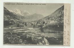CERESOLE REALE - PANORAMA E GRAND HOTEL 1903  VIAGGIATA FP - Autres