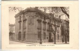 31kss 148 CPA - NARBONNE - LA BANQUE DE FRANCE - Narbonne