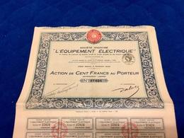 S.A. '' L' ÉQUIPEMENT  ÉLECTRIQUE  ''  ----------Action  De  100 Frs - Electricity & Gas