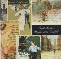 Grüße Aus Crefeld. Bild- Und Ansichtskarten Vergangener Tage. - Guides Touristiques