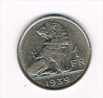 -  LEOPOLD III - 1 FRANK 1939  VL/FR  TYPE WYNANTS - 04. 1 Franc