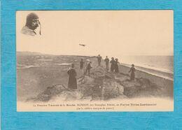 Première Traversée De La Manche : Blériot, Sur Monoplan Blériot, En Fortes Toiles Continental, Célèbre Marque De Pneus. - Aviateurs