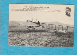 Le Monoplan Blériot VIII Bis. - Aviateurs