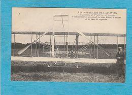 L'Aéroplane De Wright Vu Par L'arrière Et Laissant Voir Le Gouvernail, Les Deux Hélices, Le Moteur Et Les Plans De ... - Aviateurs