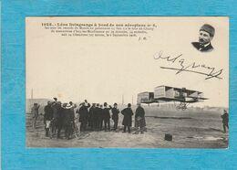 L'Aviateur Léon Delagrange à Bord De Son Aéroplane N° 3. - ( 6 Septembre 1908 ). - Aviateurs