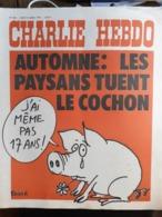 Charlie Hebdo Cabu Wolinski Reiser  N° 256 Les Paysans Tuent Le Cochon - Humour