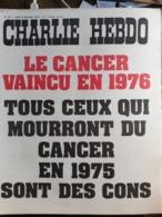 Charlie Hebdo Cabu Wolinski Reiser  N° 215 Le Cancer Vaincu En 1976 - Humour