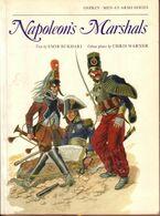 LIVRE - OSPREY - NAPOLEON'S MARSHALS , TEXT BY EMIR BUKHARI , COLOUR PLATES CHRIS WARNER - 1979 - Autres