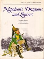LIVRE - OSPREY - NAPOLEON'S DRAGOONS AND LANCERS , TEXT BY EMIR BUKHARI , COLOUR PLATES ANGUS MAC BRIDE - 1976 - Autres
