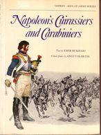 LIVRE - OSPREY - NAPOLEON'S CUIRASSIERS AND CARABINIERS , TEXT BY EMIR BUKHARI , COLOUR PLATES ANGUS MAC BRIDE - 1977 - Autres