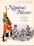 LIVRE - OSPREY - NAPOLEON'S HUSSARS , TEXT BY EMIR BUKHARI , COLOUR PLATES ANGUS MC BRIDE - 1978 - Libri, Riviste, Fumetti