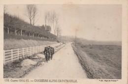 """H6- GUERRE 1914-15 - CHASSEURS ALPINS EN PATROUILLE - EDITION """" PAYS DE FRANCE """"  -  (2 SCANS) - Guerre 1914-18"""