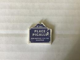 Fève Plate MH Moulin à Huile / PLAQUES DE RUE - PLACE PIGALLE  PARIS 9eme - Regionen