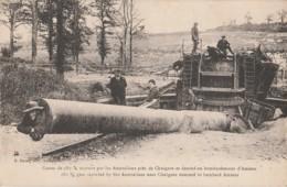 I2- 80) CHUIGNES - GUERRE 1914 - 1918 - CANON DE 380 MM CAPTURE PAR LES AUSTRALIENS  - (2 SCANS) - Autres Communes
