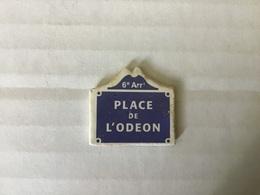Fève Plate MH Moulin à Huile / PLAQUES DE RUE - PLACE DE L'ODEON - PARIS 6eme - Regionen