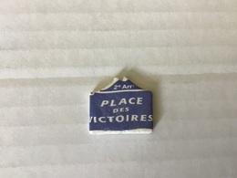 Fève Plate MH Moulin à Huile / PLAQUES DE RUE - PLACE DES VICTOIRES - PARIS 2ème - Regionen