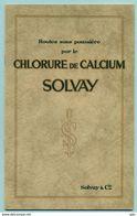 Livret De Solvay ( Chlorure De Calcium Pour Les Routes ) Non Daté - Obras Públicas