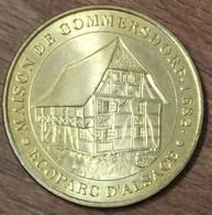 68 UNGERSHEIM MAISON DE GOMMERSDORF MÉDAILLE TOURISTIQUE MONNAIE DE PARIS 2007 JETON MEDALS COINS TOKENS - Monnaie De Paris
