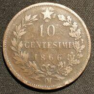 ITALIE - ITALIA - 10 CENTESIMI 1866 OM - VITTORIO EMANUELE II - KM 11 - 1861-1878 : Victor Emmanuel II