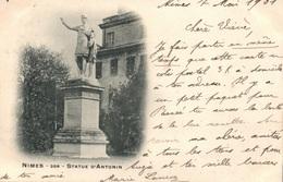 Nîmes - La Statue D'Antonin En 1901 - Photo Lacour - Carte N° 358 Dos Simple - Nîmes
