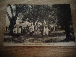 SAINTE ANNE VELLEFAUX 1913 - Autres Communes