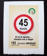 Uruguay 2012 Mnh- Signalisation Signaling Seguridad Vial Velocidad - Ne Vous Pressez Pas- Speed Control - Yvert 2605 - Uruguay