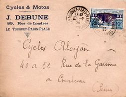 V7SM Enveloppe Timbre Exposition Paris 1925 Entête Le Touquet Paris Plage 89 Rue De Londres Cycles Motos J. Debune - 1921-1960: Periodo Moderno