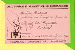 BUVARD  & Blotting Paper :Caisse D'Epargne Bouches Du Rhone - Banca & Assicurazione