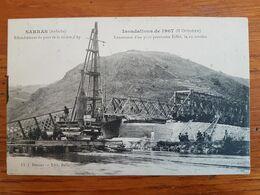 CPA - SARRAS - INNONDATIONS OCTOBRE 1907 - LANCEMENT D'UN PONT PROVISOIRE EIFFEL - Autres Communes