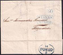 1843. VIANA A FIGUEIRA. MARCA VIANNA/DO/MINHO Y PORTEO 30 REIS AMBAS EN AZUL TENUE. TRÁNSITO PORTO. PRECIOSO EJEMPLAR. - Portugal